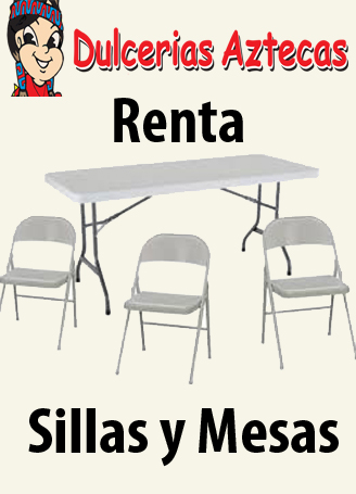 Renta de sillas y mesas dulcerias aztecas todo para sus fiestas - Alquiler sillas y mesas para eventos ...